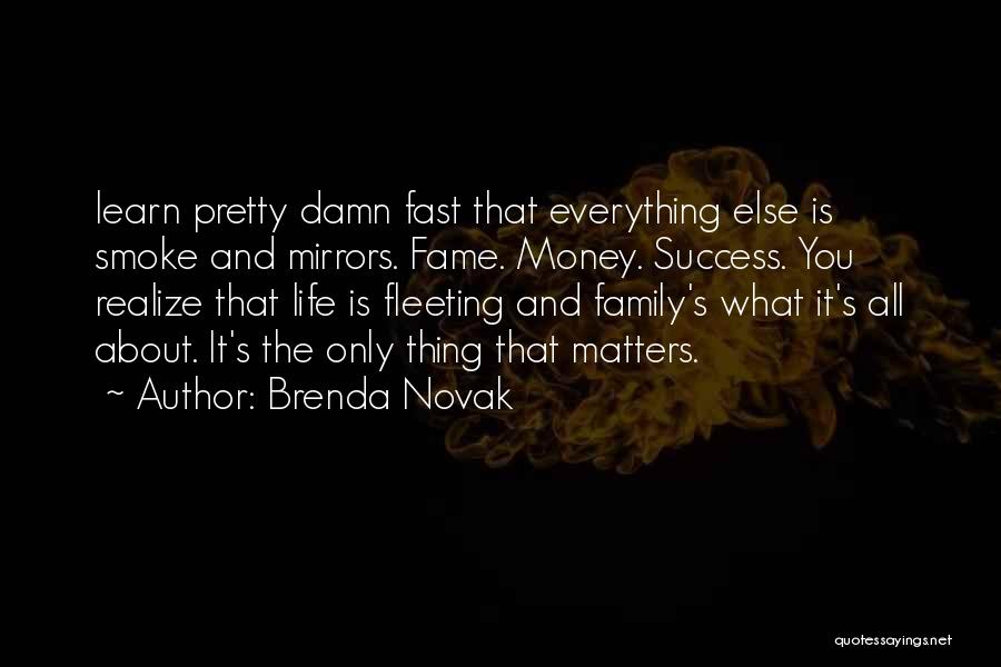 Family Is Everything Quotes By Brenda Novak