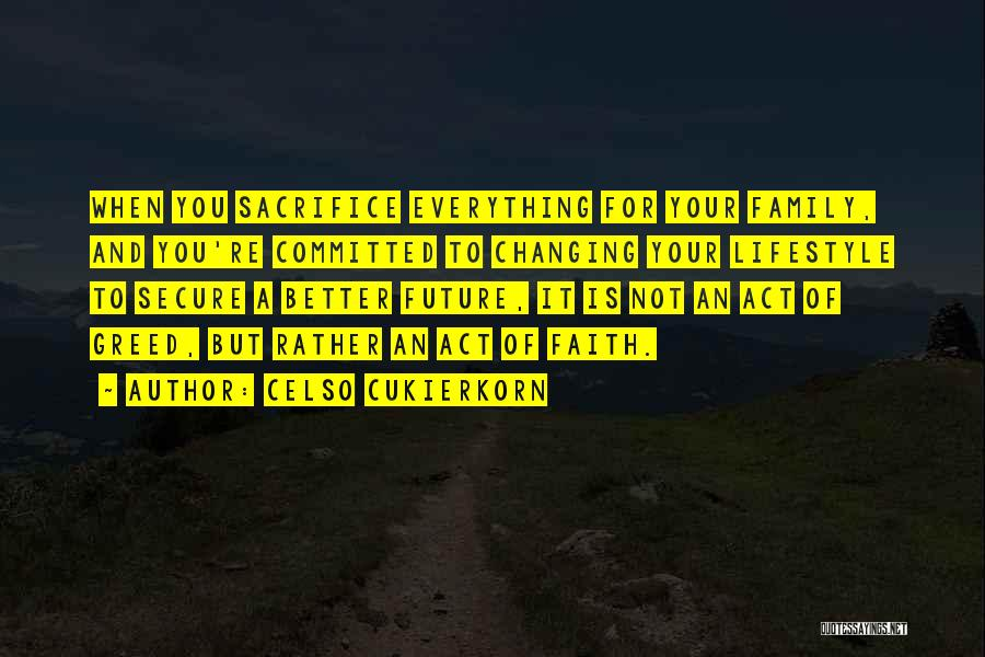 Family Is Everything Quotes By Celso Cukierkorn