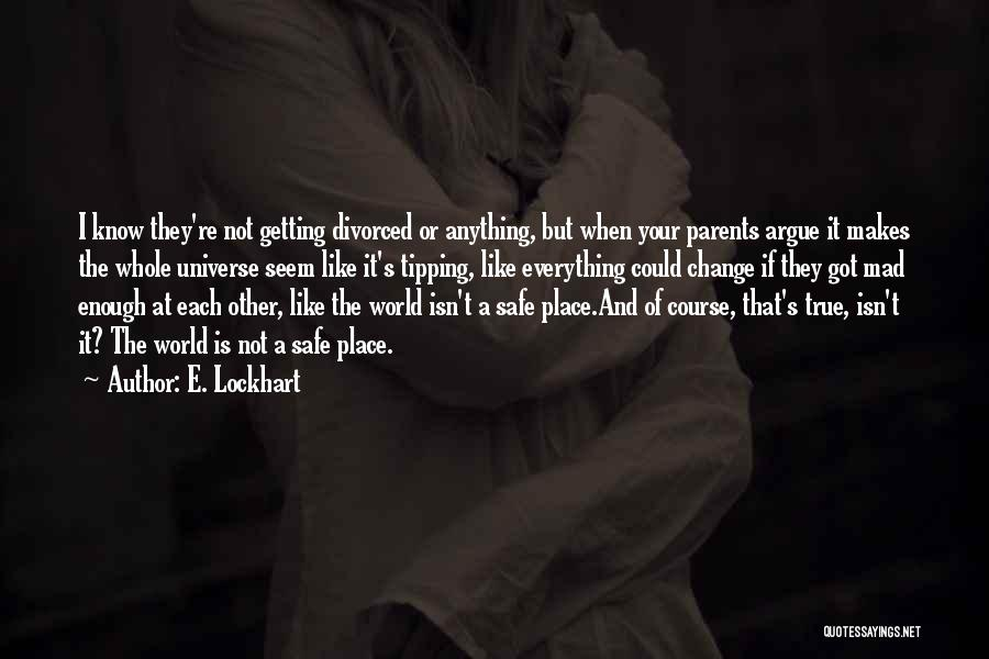 Family Is Everything Quotes By E. Lockhart