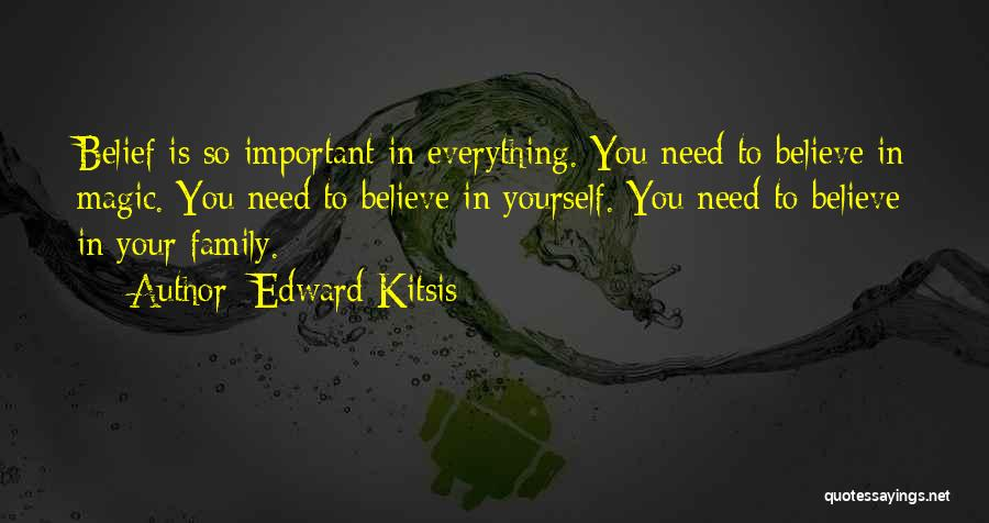 Family Is Everything Quotes By Edward Kitsis
