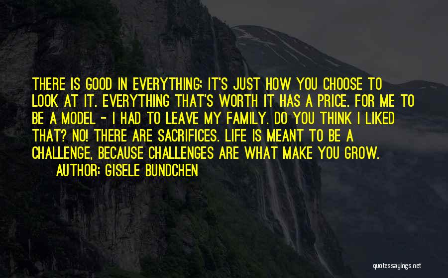 Family Is Everything Quotes By Gisele Bundchen