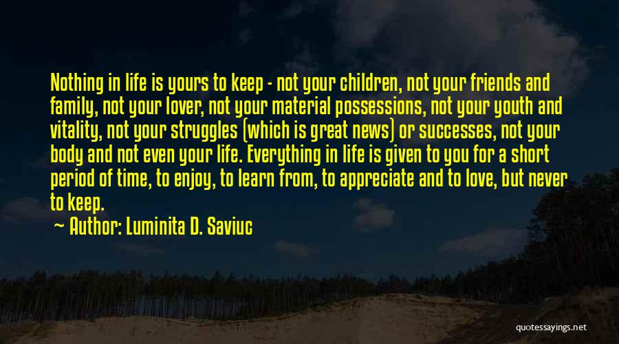 Family Is Everything Quotes By Luminita D. Saviuc