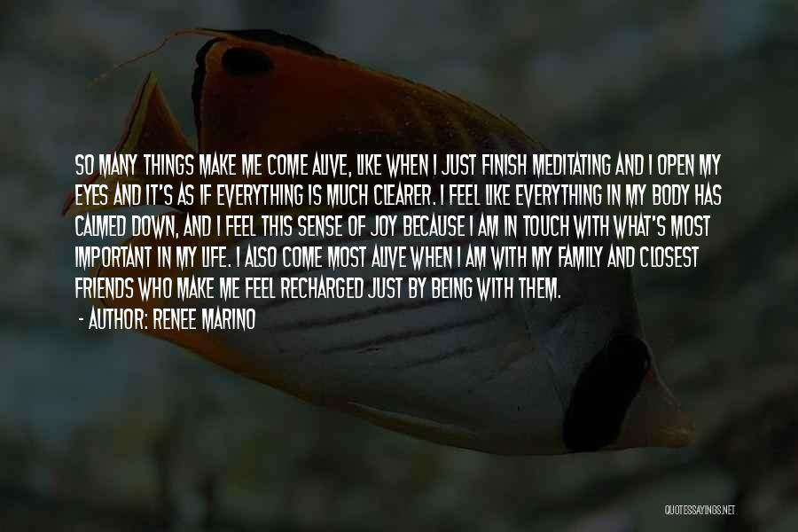 Family Is Everything Quotes By Renee Marino