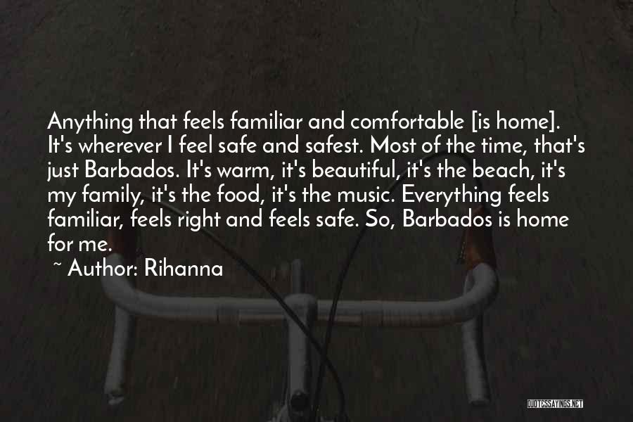Family Is Everything Quotes By Rihanna