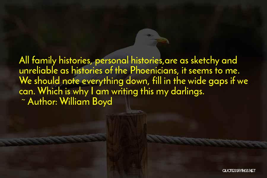 Family Is Everything Quotes By William Boyd