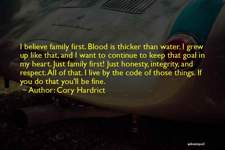 Family Is Just Blood Quotes By Cory Hardrict