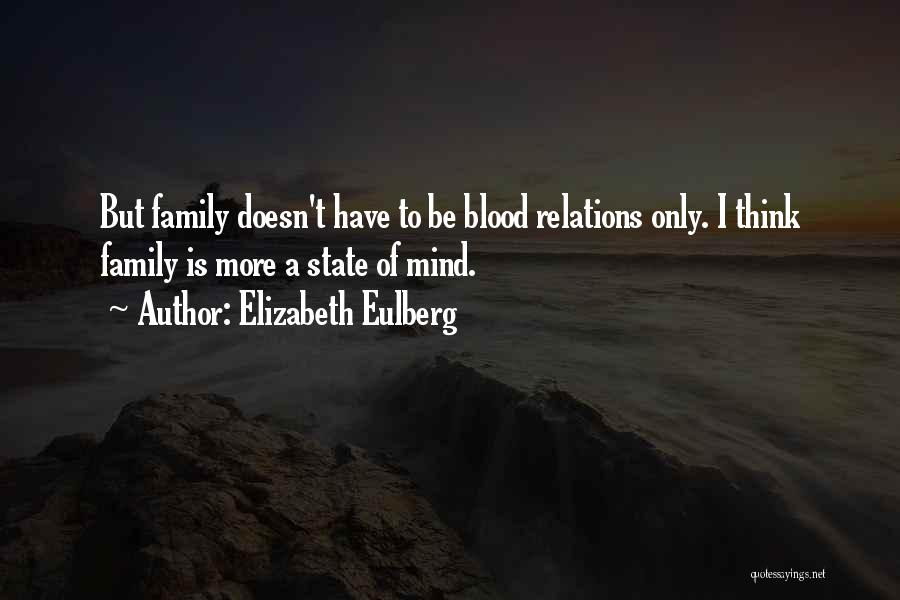 Family Is Just Blood Quotes By Elizabeth Eulberg