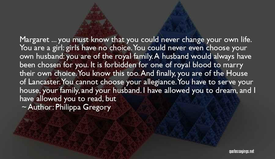 Family Is Just Blood Quotes By Philippa Gregory