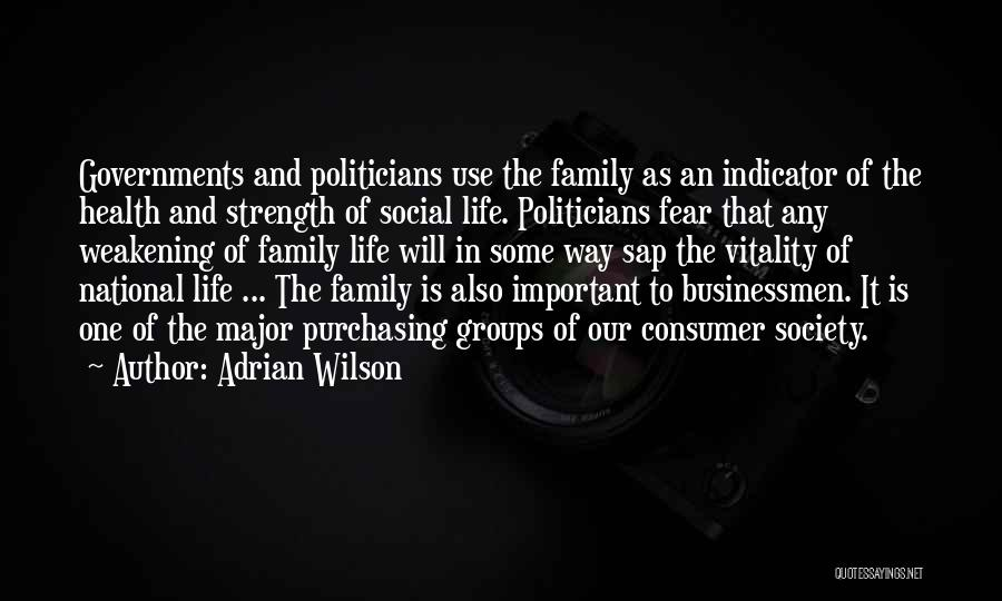 Family Is My Strength Quotes By Adrian Wilson