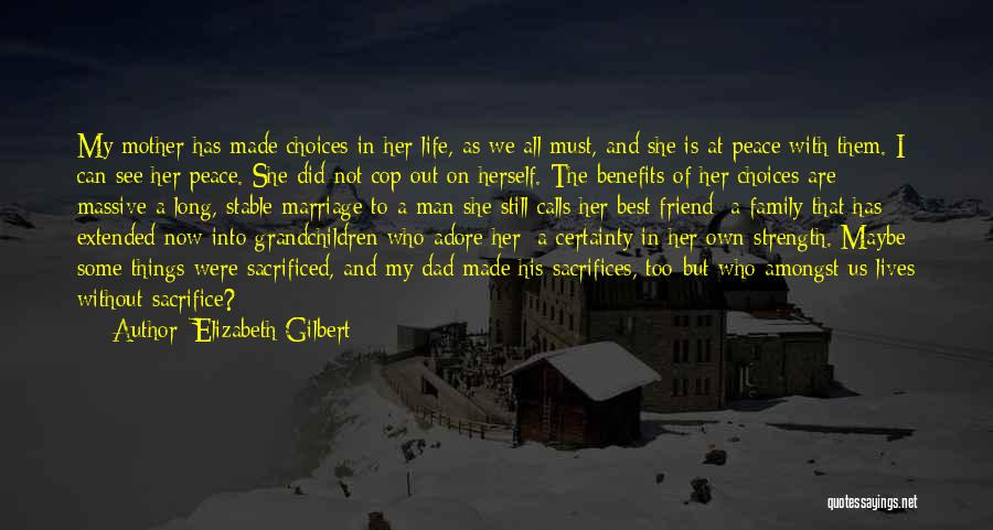 Family Is My Strength Quotes By Elizabeth Gilbert