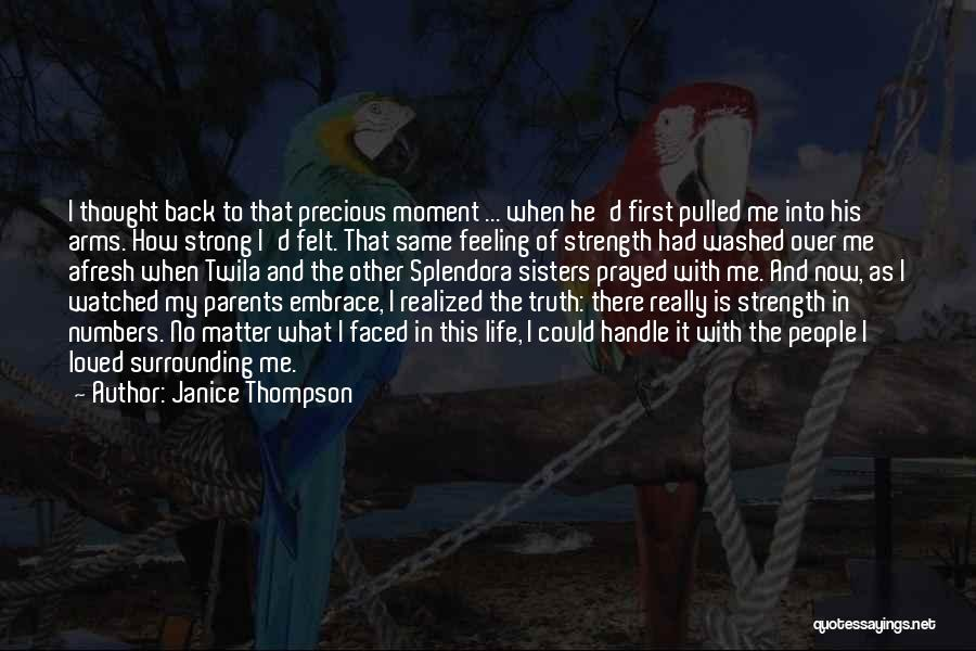 Family Is My Strength Quotes By Janice Thompson