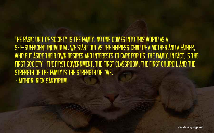 Family Is My Strength Quotes By Rick Santorum