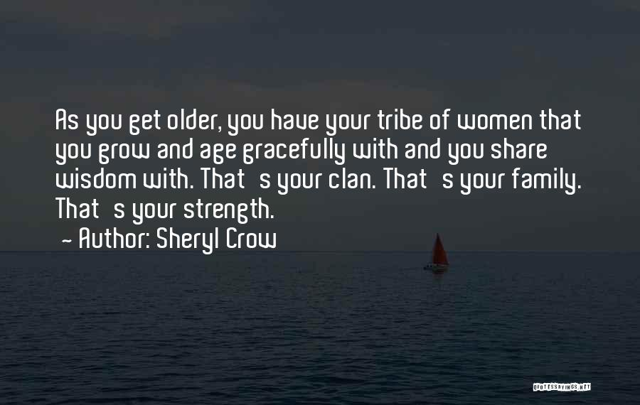 Family Is My Strength Quotes By Sheryl Crow