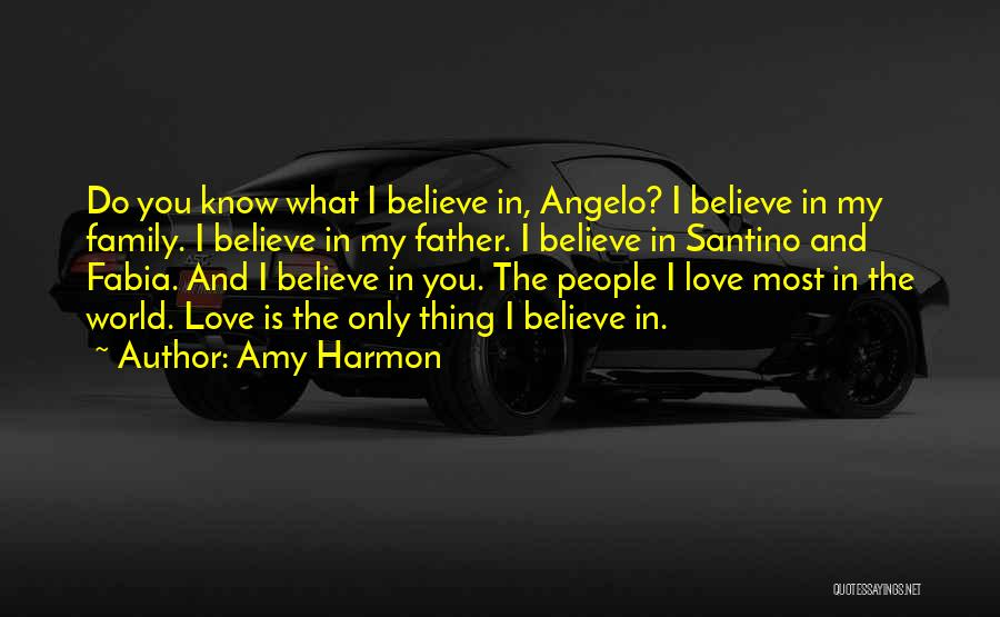 Family Is My World Quotes By Amy Harmon