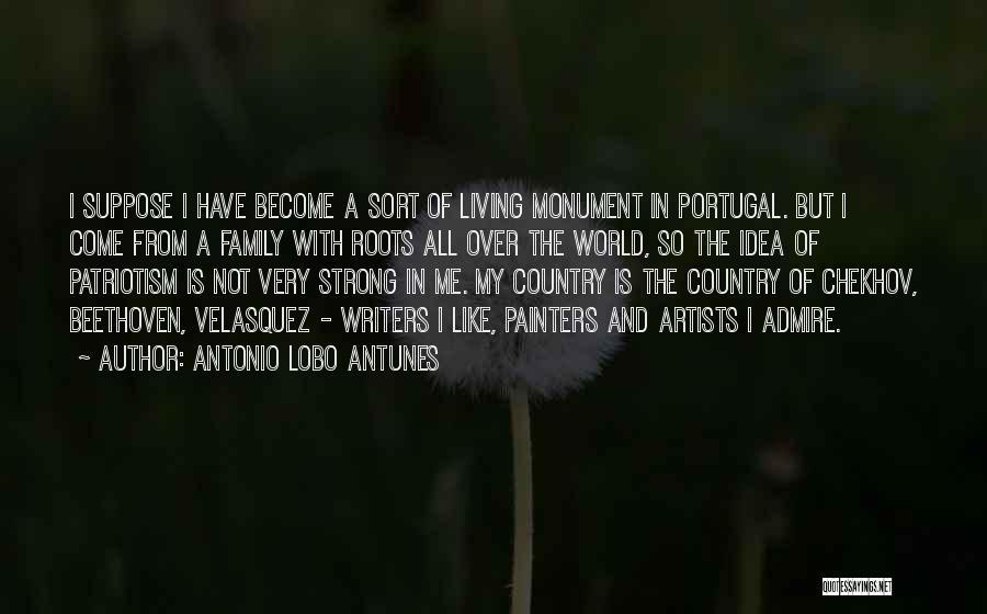 Family Is My World Quotes By Antonio Lobo Antunes