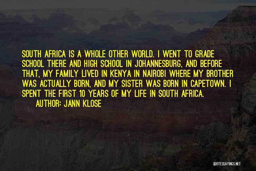 Family Is My World Quotes By Jann Klose