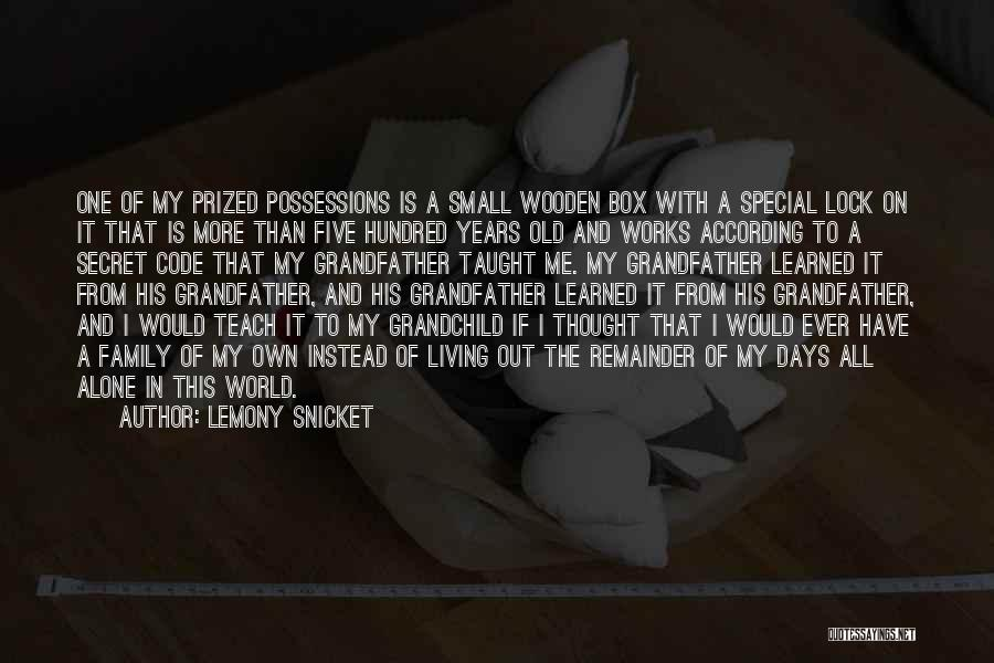 Family Is My World Quotes By Lemony Snicket