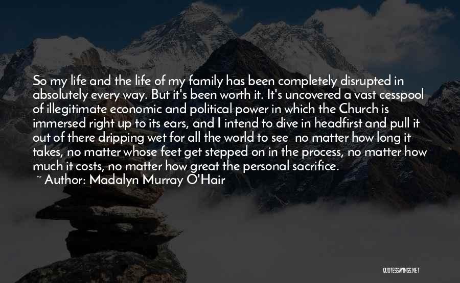 Family Is My World Quotes By Madalyn Murray O'Hair