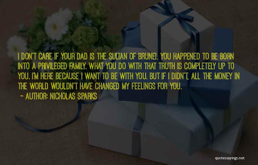 Family Is My World Quotes By Nicholas Sparks