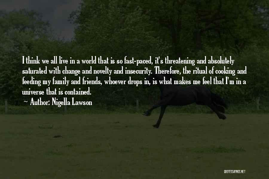 Family Is My World Quotes By Nigella Lawson