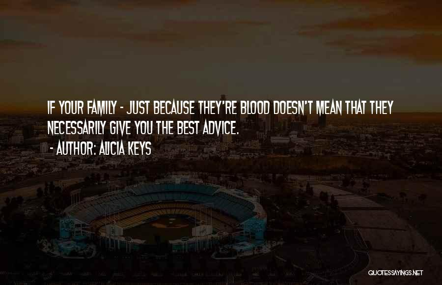 Top 38 Family Is Not Only Blood Quotes Sayings