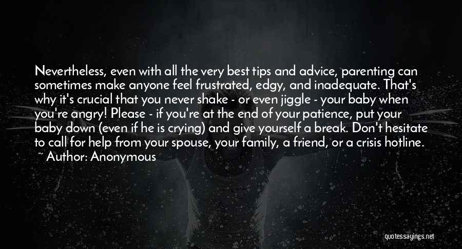 Family Is Your Best Friend Quotes By Anonymous
