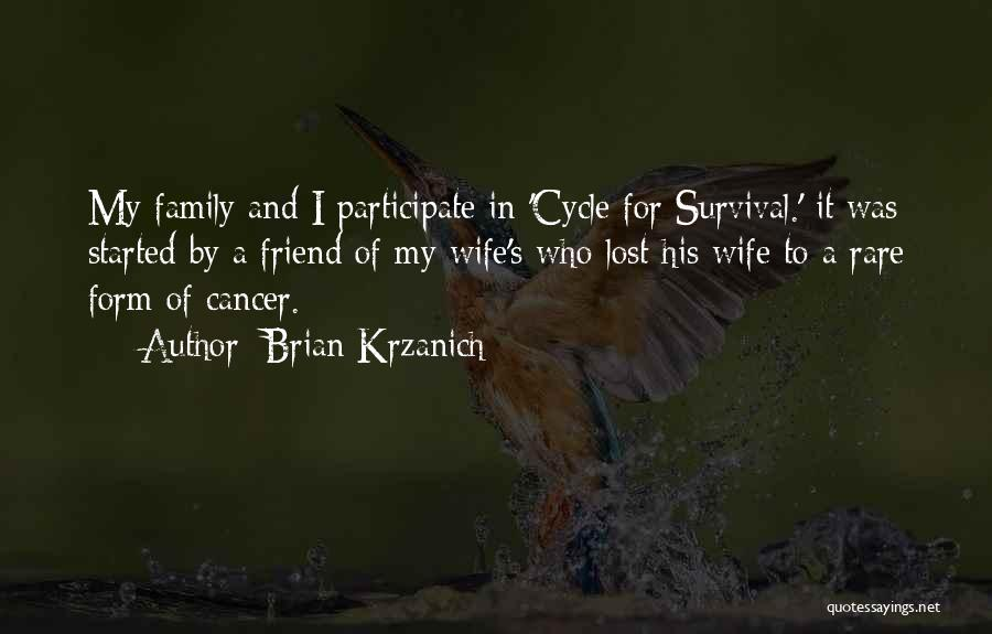Family Is Your Best Friend Quotes By Brian Krzanich