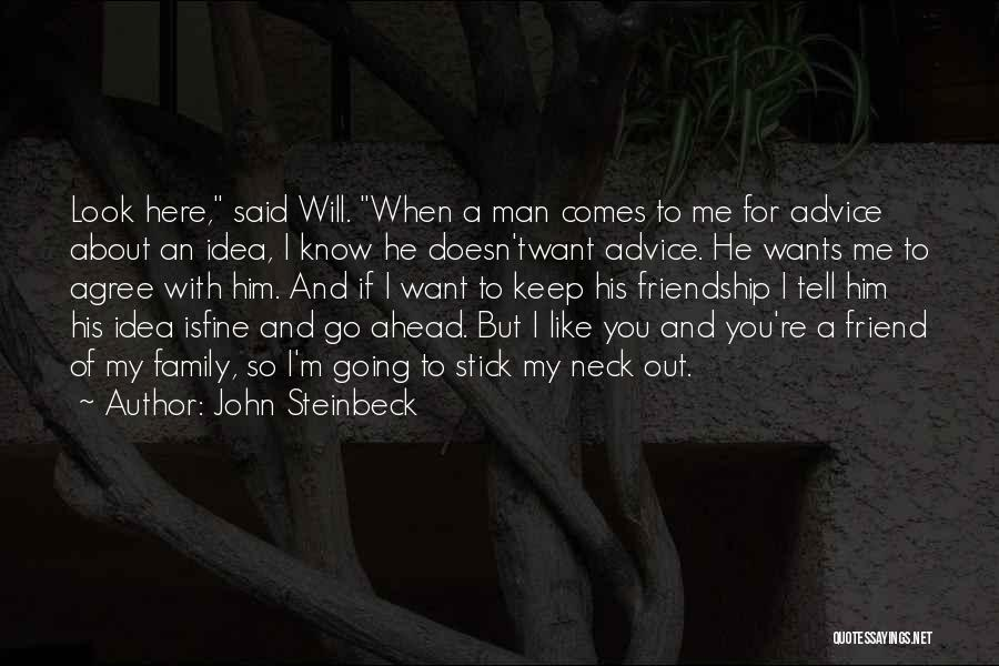 Family Is Your Best Friend Quotes By John Steinbeck