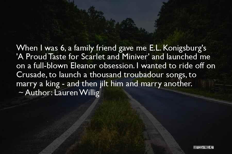 Family Is Your Best Friend Quotes By Lauren Willig