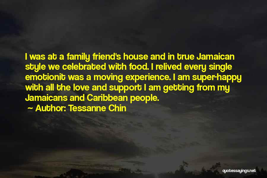Family Is Your Best Friend Quotes By Tessanne Chin
