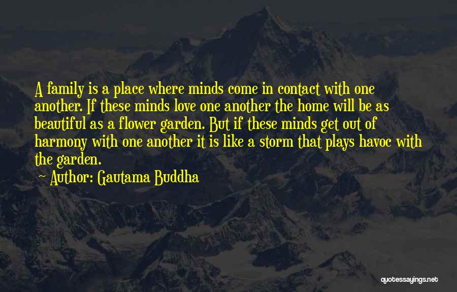 Family Like Flower Quotes By Gautama Buddha