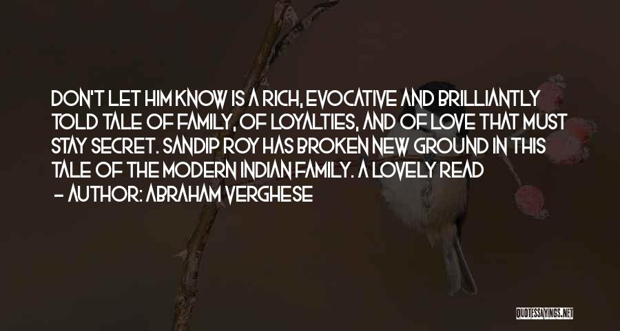 Family Loyalties Quotes By Abraham Verghese
