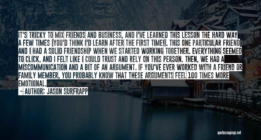 Family Miscommunication Quotes By Jason SurfrApp