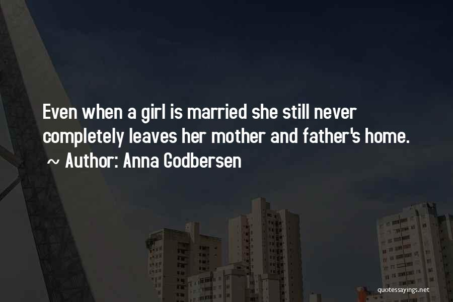 Family Never Leaves Quotes By Anna Godbersen