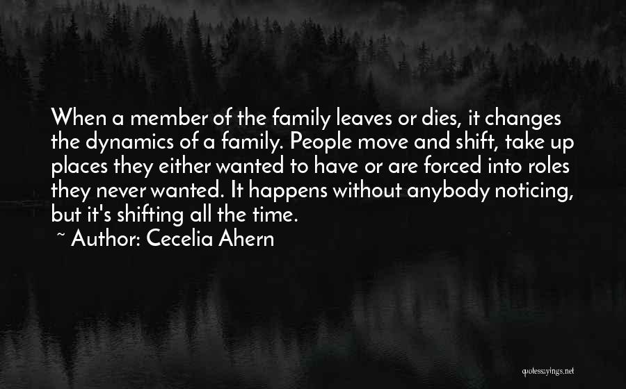 Family Never Leaves Quotes By Cecelia Ahern