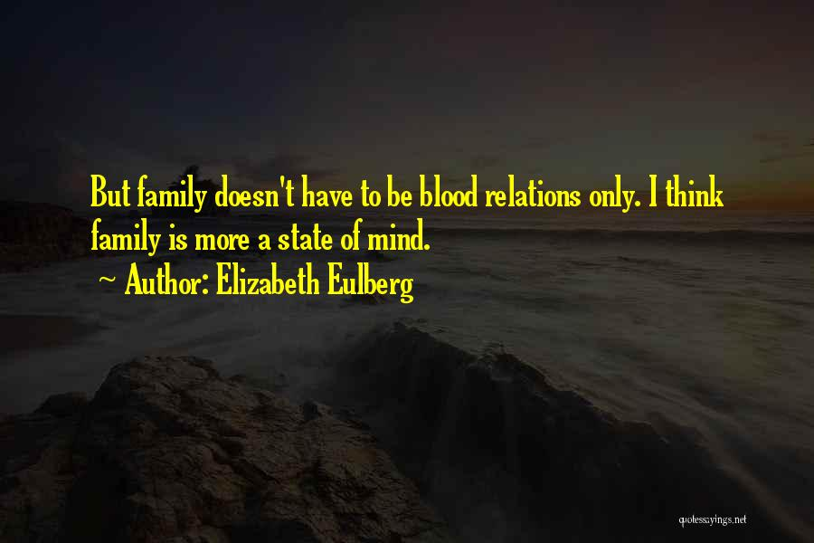 Top 62 Family Not Only Blood Quotes & Sayings