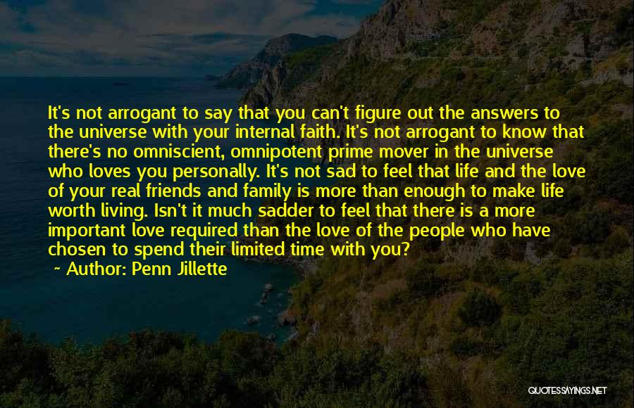Family Not There Quotes By Penn Jillette