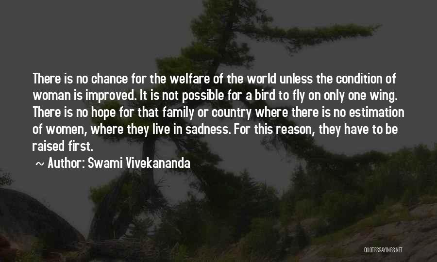 Family Not There Quotes By Swami Vivekananda