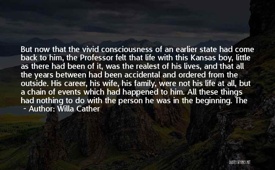 Family Not There Quotes By Willa Cather