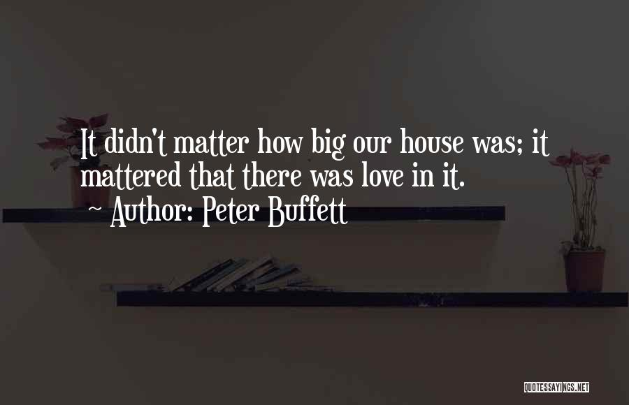 Family Of 3 Love Quotes By Peter Buffett