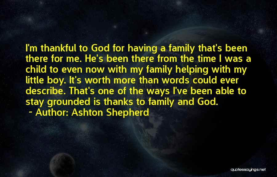 Family Of God Quotes By Ashton Shepherd