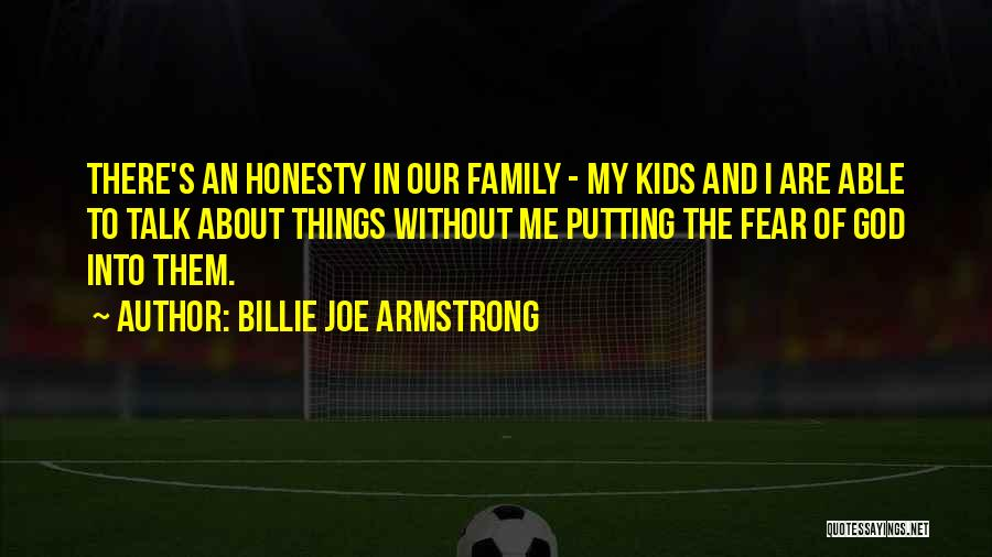 Family Of God Quotes By Billie Joe Armstrong