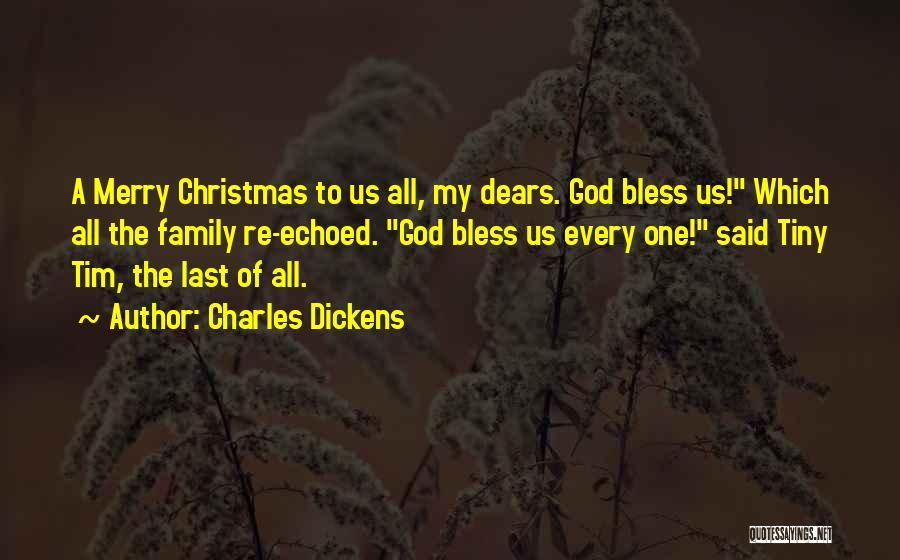 Family Of God Quotes By Charles Dickens
