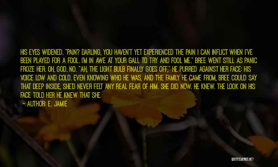 Family Of God Quotes By E. Jamie
