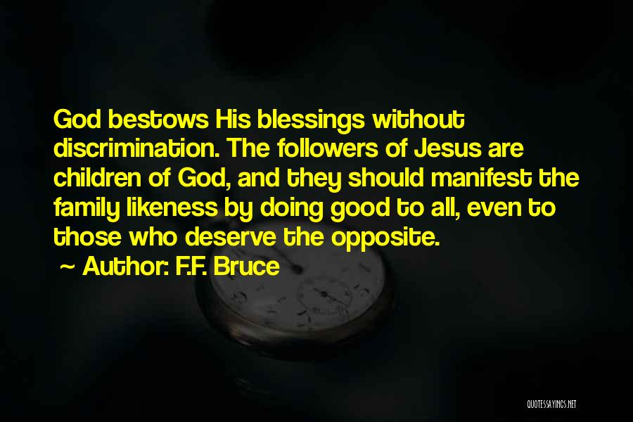 Family Of God Quotes By F.F. Bruce