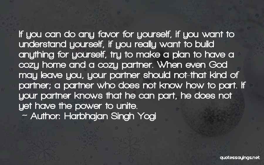Family Of God Quotes By Harbhajan Singh Yogi