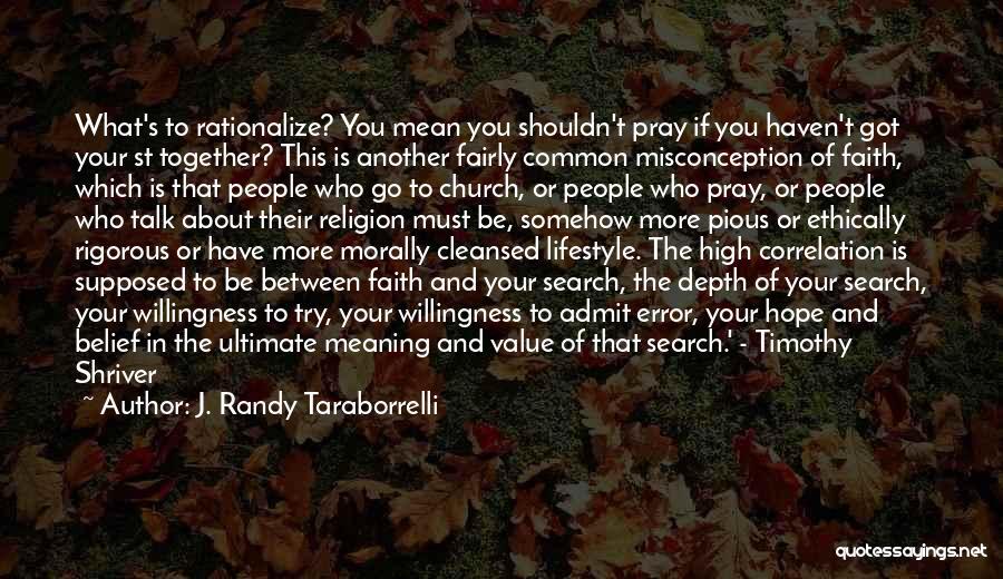 Family Of God Quotes By J. Randy Taraborrelli