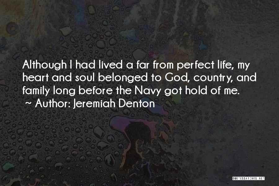 Family Of God Quotes By Jeremiah Denton
