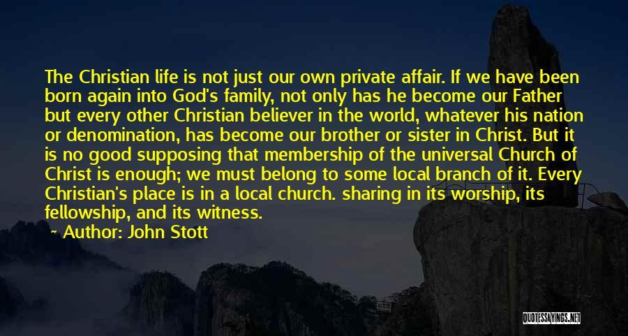 Family Of God Quotes By John Stott
