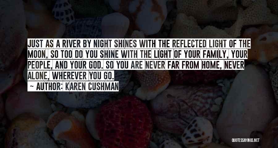 Family Of God Quotes By Karen Cushman